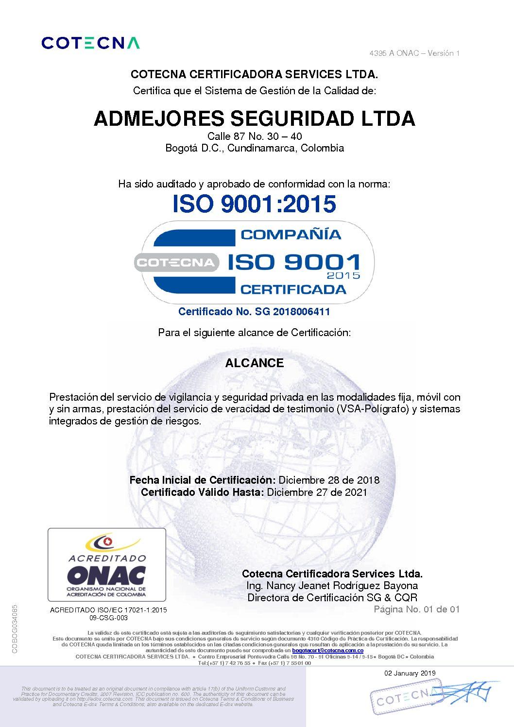 ADMEJORES SEGURIDAD RE CERTIFICADA EN ISO 9001:2015
